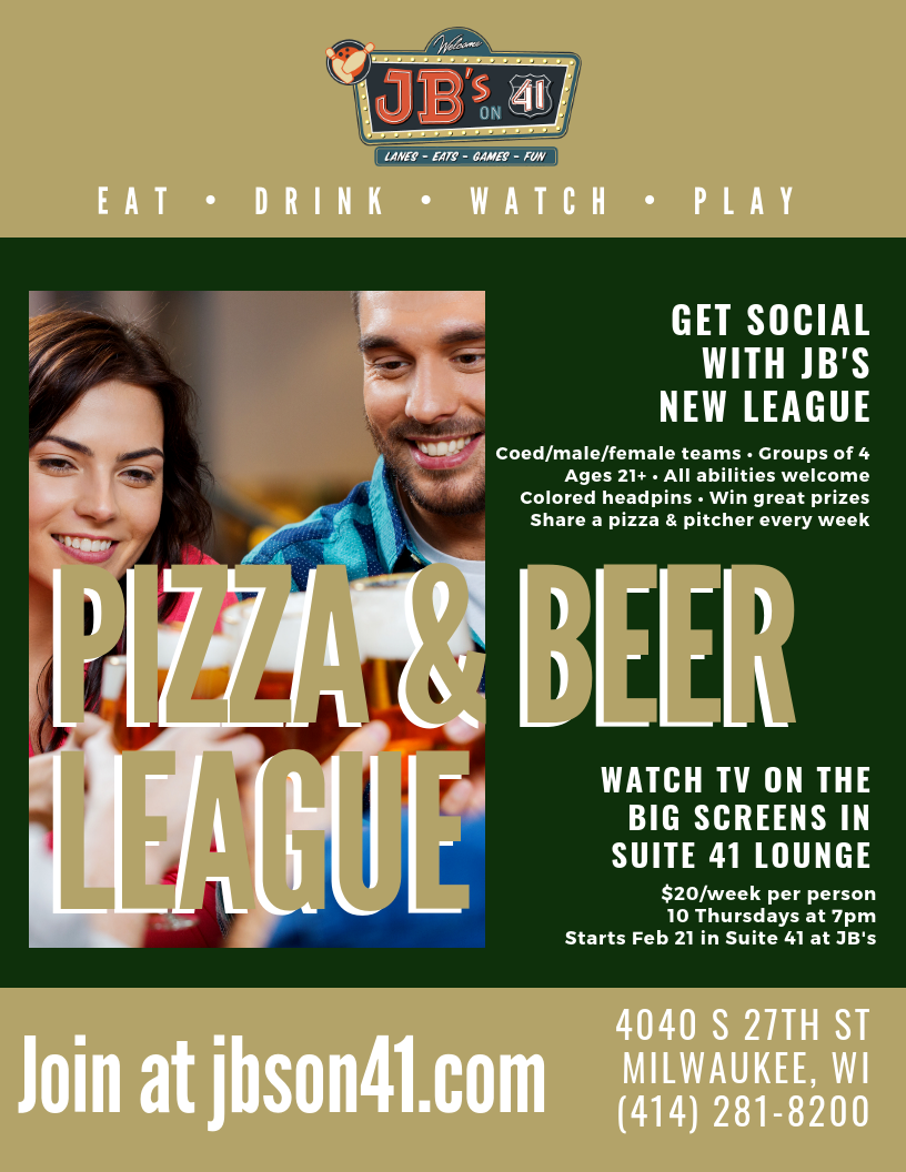 pizza and beer league | pizza and beer bowling league | social bowling league | social bowling club | short-season bowling league | bowling league for 21 and older | march bowling league | milwaukee bowling league | jb's on 41 bowling leagues | league bowling at jb's on 41 | casual bowling league | milwaukee fun on a budget | milwaukee fun for 21+ | luxury bowling alley | scratch kitchen | eatertainment