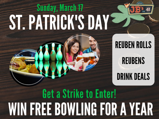st patrick's day | free bowling for a year content | reuben rolls | scratch-made irish food | family-friendly st. patrick's day | jb's on 41 | milwaukee, wi