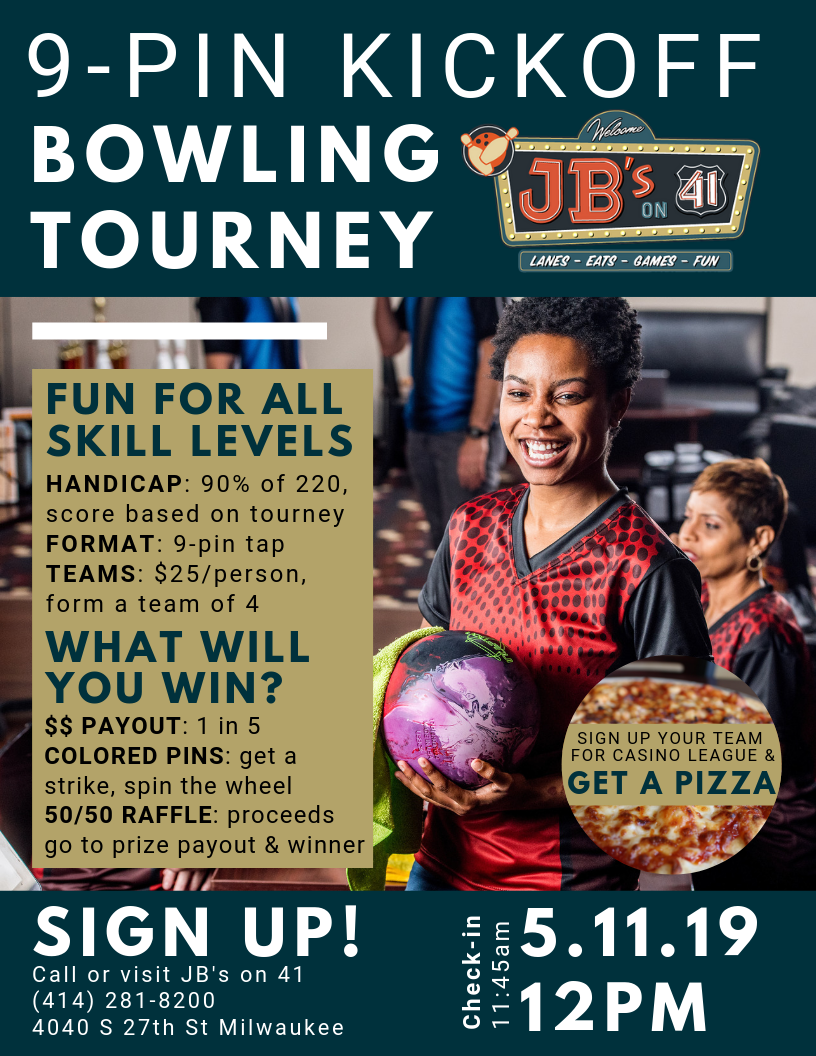 9-pin bowling tournament | competitive bowling tournaments | fun bowling tournaments | milwaukee bowling tournament | fun kickoff tournament | may 2019 | jb's on 41 | milwaukee, wi