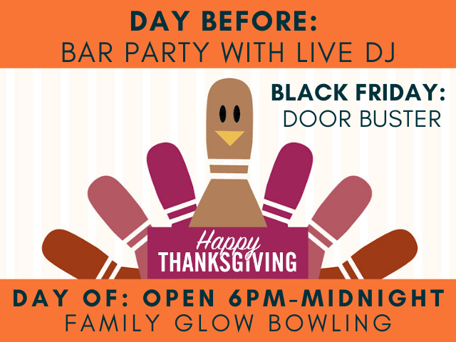 thanksgiving family fun | thanksgiving bowling | black friday family fun | bar party day before thanksgiving | thanksgiving 2019 | jb's on 41 | milwaukee, wi