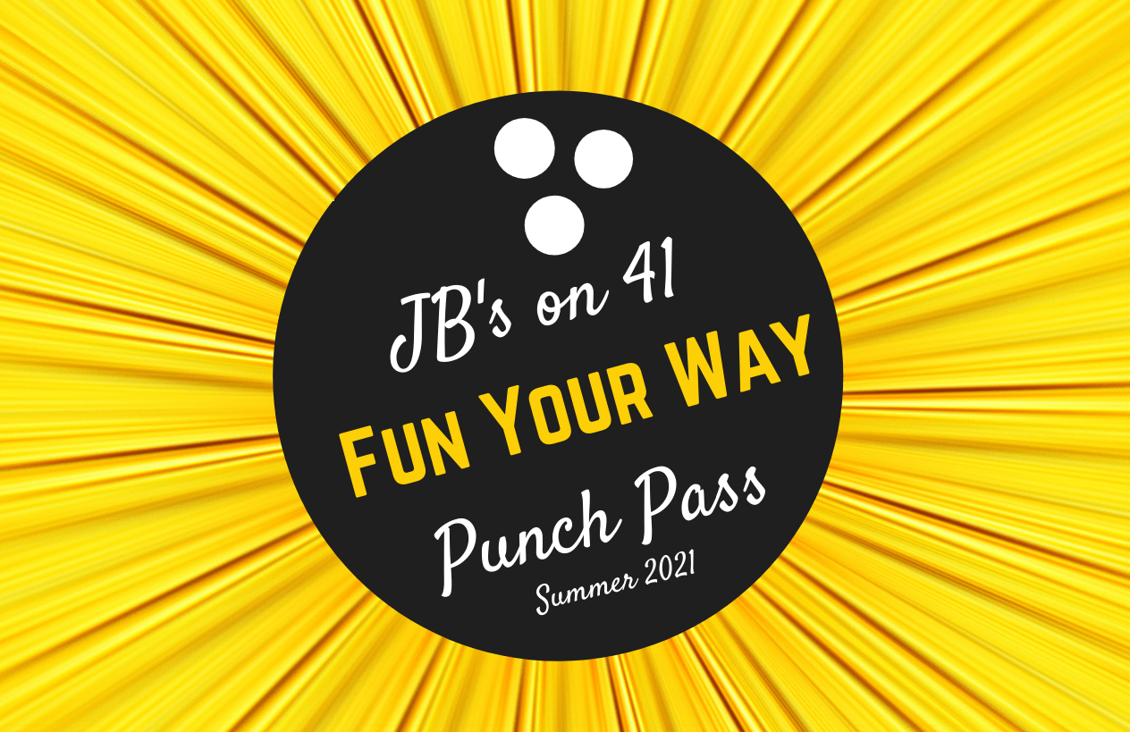 summer punch pass | JB's on 41 | fun your way