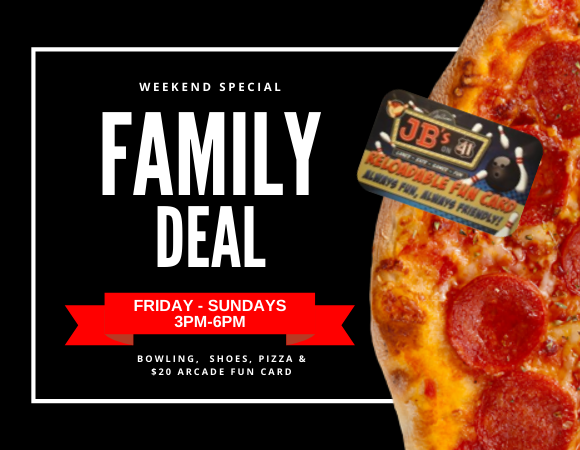 Family Deal   Family Bowling Special   JB's on 41   Milwaukee WI